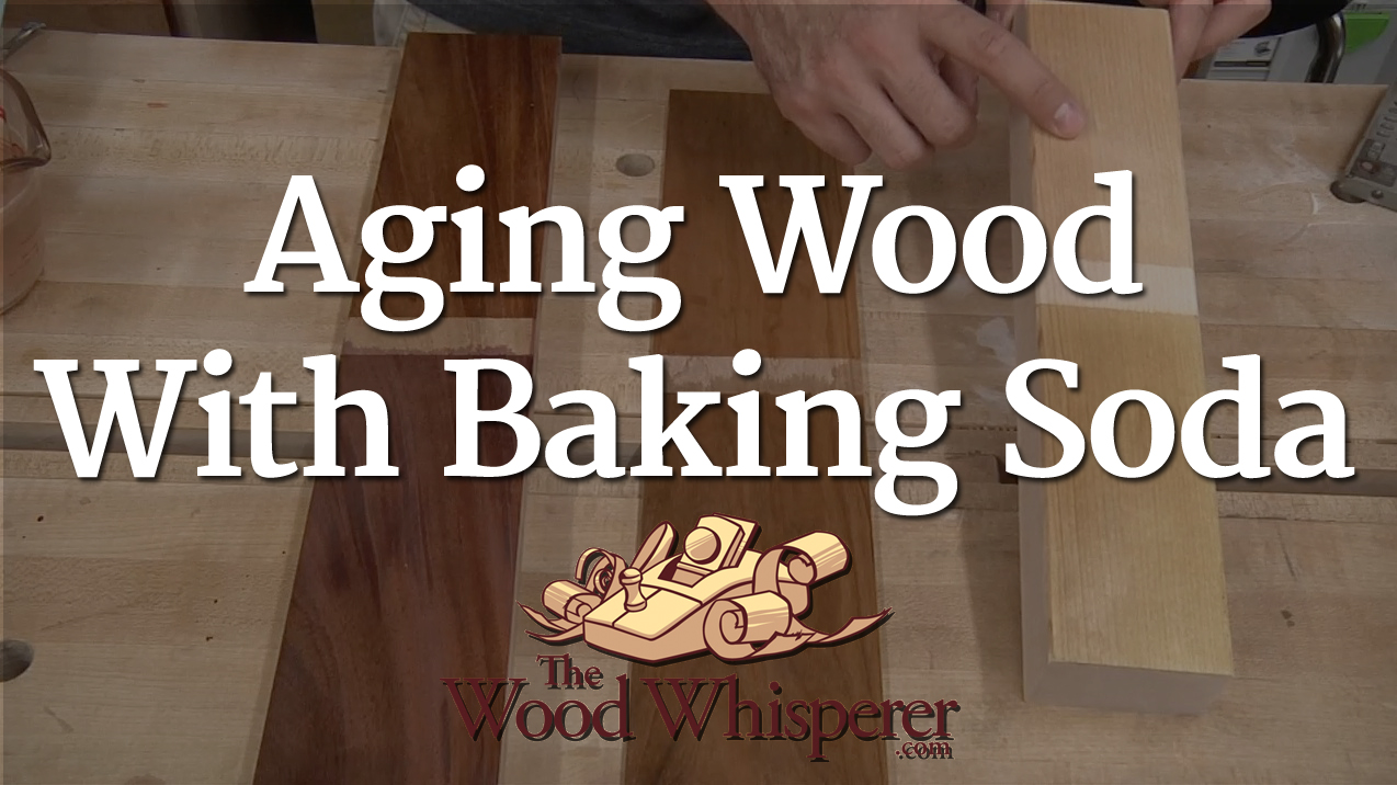 223 Aging Wood With Baking Soda The